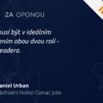|COMAC ZA OPONOU| #2 Daniel Urban – obchodní ředitel Comac Jobs